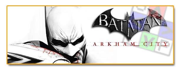 Cabeceras Batman Arkham City