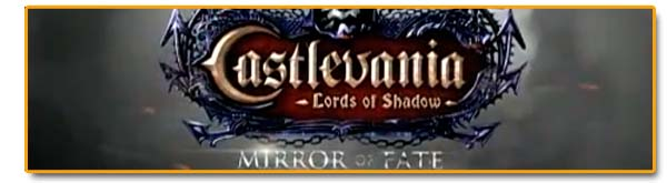 Cabeceras Castlevania Lords of Shadow Mirror of Fate