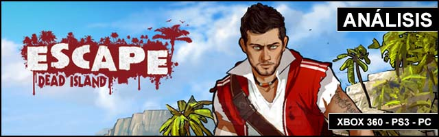 Cab Analisis 2014 Escape Dead Island