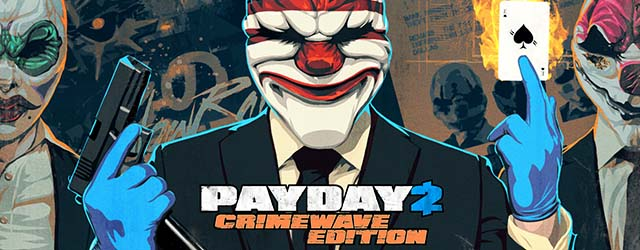 PayDay 2 Crimewave Edition cab