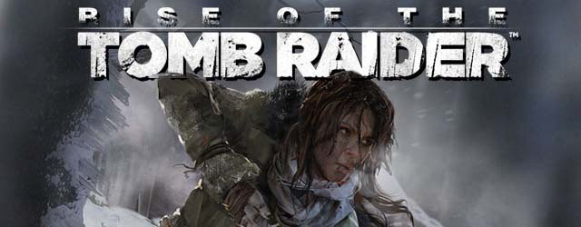 ANÁLISIS: Rise of the Tomb Raider