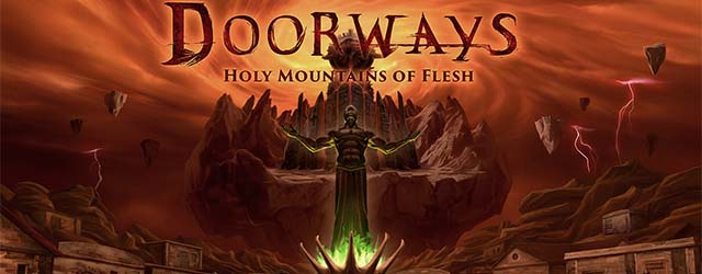 ANÁLISIS: Doorways: Holy Mountains of Flesh