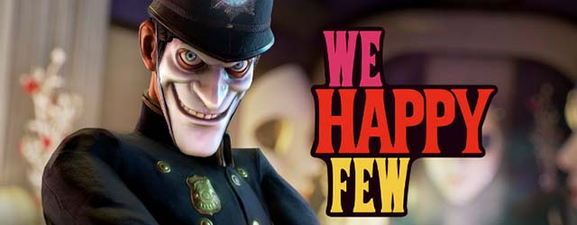 WE HAPPY FEW Avance