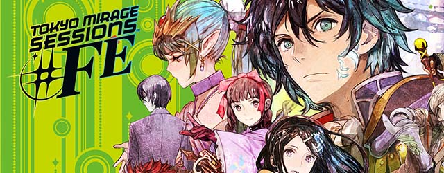 ANÁLISIS: Tokyo Mirage Sessions #FE
