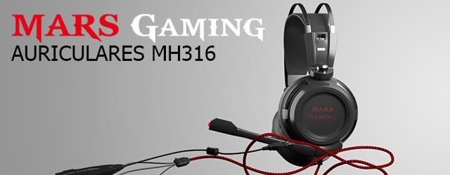 ANÁLISIS HARD-GAMING: Auriculares Mars Gaming MH316