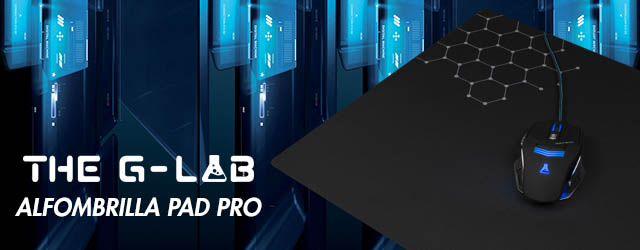 ANÁLISIS HARD-GAMING: Alfombrilla The G-Lab Pad Pro