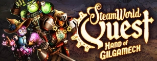 ANÁLISIS: SteamWorld Quest: Hand of Gilgamech